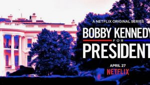 Bobby Kennedy For President has just acquired by Netflix 11