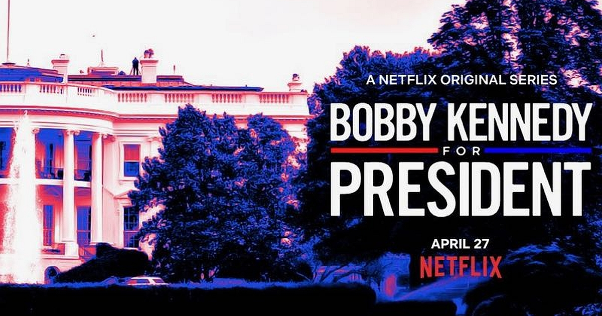 Bobby Kennedy For President has just acquired by Netflix 1
